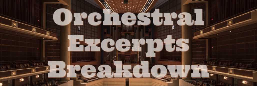 Orchestral Excerpt Breakdown